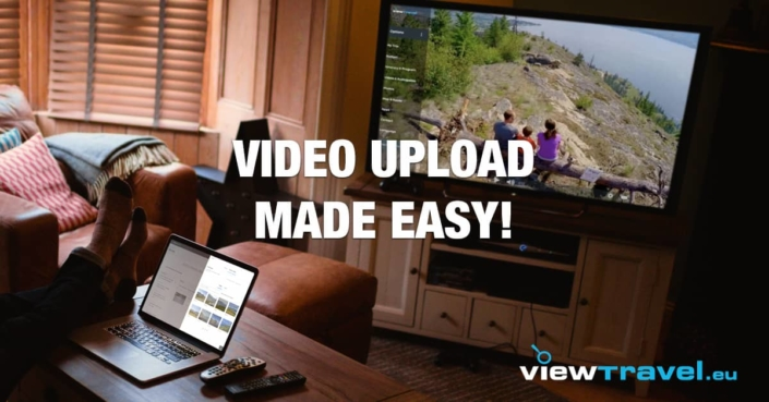 Video upload made easy!